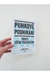 Punkové podnikání / Proti všem pravidlům – James Watt