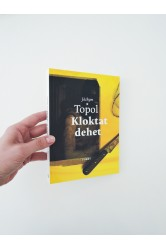 Kloktat dehet – Jáchym Topol