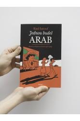 Jednou budeš Arab / Dětství na blízkém východě (1978-1984) – Sattouf Riad