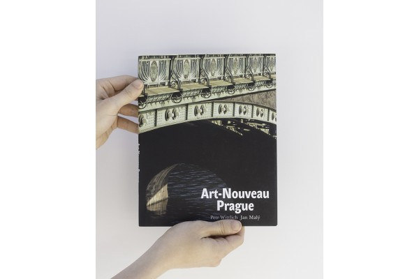 Art-Nouveau Prague – Petr Wittlich, Jan Malý