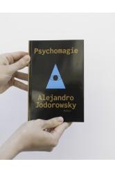 Psychomagie – Alejandro Jodorowsky