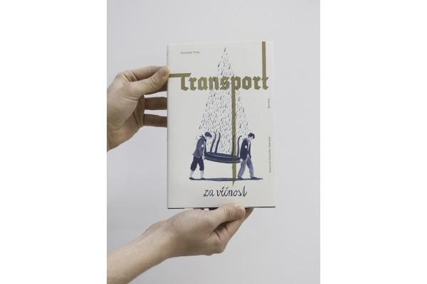 Transport za věčnost – František Tichý