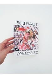 Život je raut – Vývařovna / Daniela Hannová, Jana Patočková, Hannah Saleh