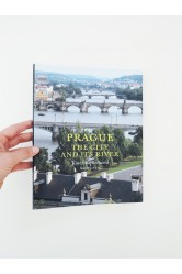 Prague – The City And Its River – Kateřina Bečková