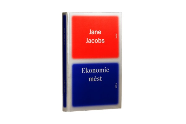 Ekonomie měst – Jane Jacobs