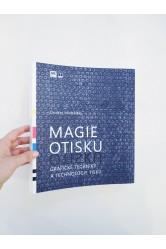 Magie otisku, grafické techniky a technologie tisku – Michálek Ondřej