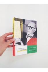 Le Corbusier / Muž doby moderní, architekt zítřka – Anthony Flint