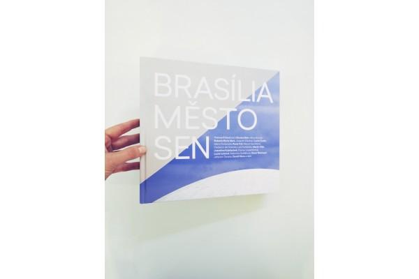 Brasília, město, sen – Yvonna Fričová (ed.)