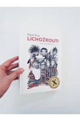 Lichožrouti – Pavel Šrut, Galina Miklínová