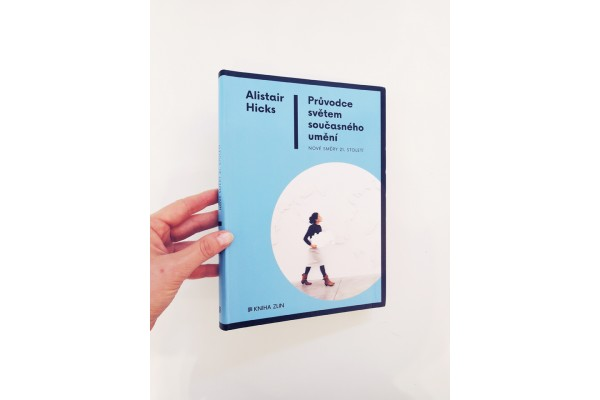 Průvodce světem současného umění – Alistair Hicks