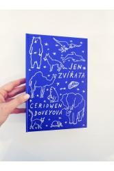 Jen zvířata –Ceridwen Doveyová