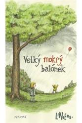 Velký mokrý balónek – Ricardo Liniers