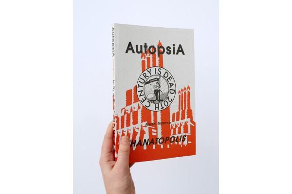 Autopsia / Thanatopolis – Alexei Monroe