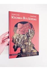 Kronika bolševismu / Komiksový příběh: Jak to bylo doopravdy se slavnou VŘSR