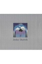 Joska Skalník / Sny – situace – hry