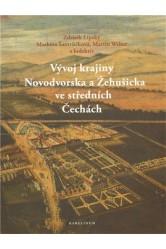 Vývoj krajiny Novodvorska a Žehušicka ve středních Čechách – Z. Lipský, M. Šantrůčková, M. Weber a kol.