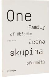 Jedna skupina předmětů – One Family of Objects – Jiří Skála