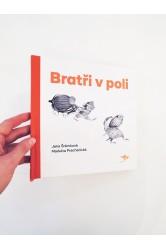 Bratři v poli – Markéta Prachatická, Jana Šrámková