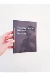 Narkotika – Stanislaw Ignacy Witkiewicz