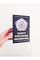 Karty posvátné geometrie – Chrisantem Macháček a Mae Sara