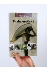 Praha erotická – Radim Kopáč, Josef Schwarz