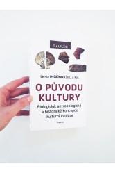 O původu kultury / Biologické, antropologické a historické koncepce kulturní evoluce