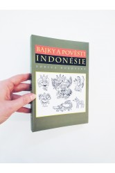 Bajky a pověsti Indonésie – Zorica Dubovská