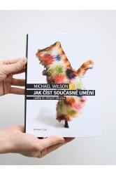 Jak číst současné umění – Michael Wilson