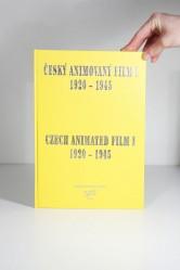 Český animovaný film I./ Czech Animated Film I. / 1920–1945
