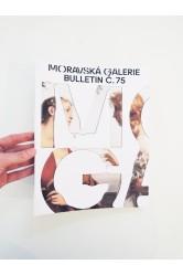 Bulletin Moravské galerie v Brně č. 75
