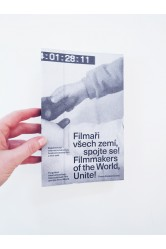Filmmakers of the World, Unite! / Forgotten Internationalism, Czechoslovak Film and the Third World – Tereza Stejskalová (ed.)