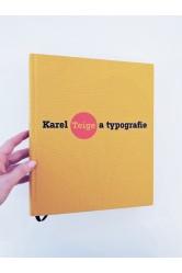 Karel Teige a Typografie / Asymetrická harmonie (Teige, Baladrán)