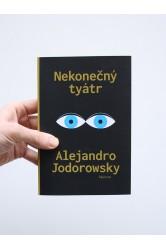 Nekonečný tyátr – Alejandro Jodorowsky