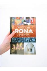 Jaroslav Róna / Architektura - Publikace - Scéna –Jan Dvořák (ed.)