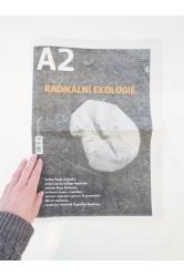 A2 – číslo 6/2018 / RADIKÁLNÍ EKOLOGIE