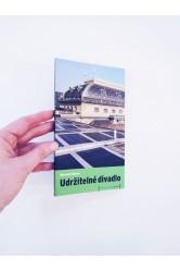 Udržitelné divadlo – Michaela Rýgrová