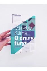 O dramaturgii – Miloslav Klíma