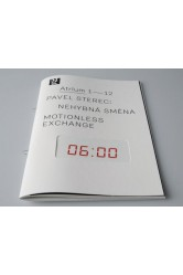 Atrium 1 – 12 / Pavel Sterec: Nehybná směna / Motionless Exchange