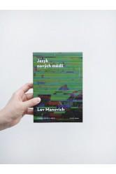 Jazyk nových médií – Lev Manovich