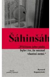Šáhinšáh – Ryszard Kapuściński