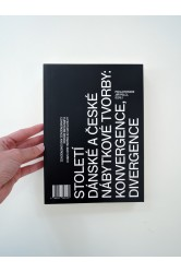 A Century of Danish and Czech Furniture Design: Convergence and Divergence – Pavla Rossini, Jiří Pelcl (eds.)