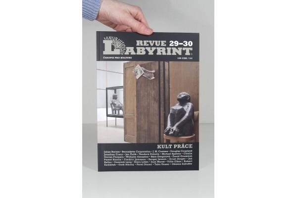 Labyrint revue 29–30 / Kult práce