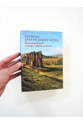 Zelené dějiny světa / Životní prostředí a kolaps velkých civilizací – Clive Ponting