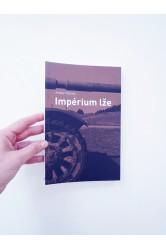 Impérium lže – Andre Vltchek
