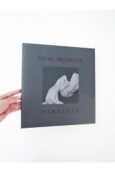 Paralely – Pavel Brunclík