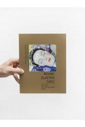 Konec zlatých časů / Gustav Klimt, Egon Schiele & a vídeňská moderna ze sbírek Národní galerie v Praze