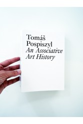 An Associative Art History – Tomáš Pospiszyl