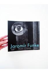 Jaromír Funke – Avantgardní fotograf / Avant-Garde Photographer / Photographe d`avant-garde / Fotograf der Avantgarde