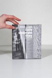 Ostře sledované filmy / Antonín J. Liehm / Československá zkušenost