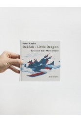 Dráček / Little Dragon – Peter Roche